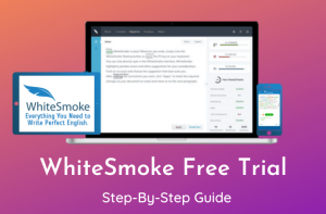 WhiteSmoke Free Trial